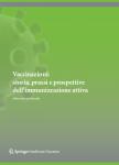 Vaccinazioni: storia, prassi e prospettive dell'immunizzazione attiva Alberto Enrico Maraolo